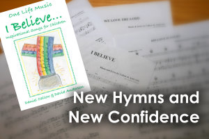 New hymns and new confidence