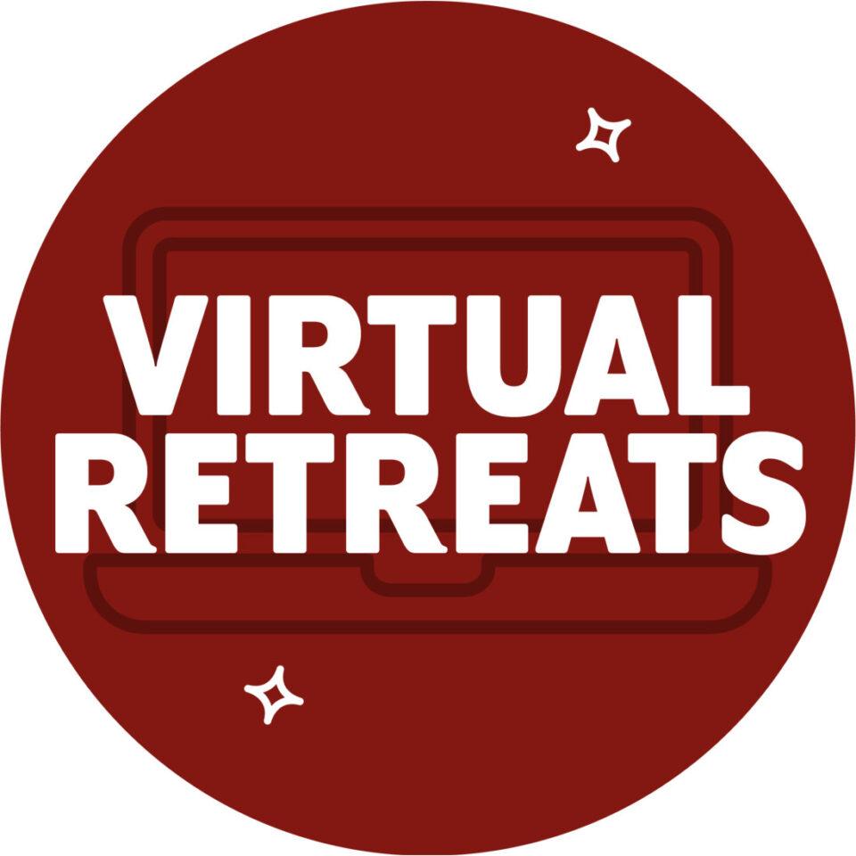 Virtual Retreats