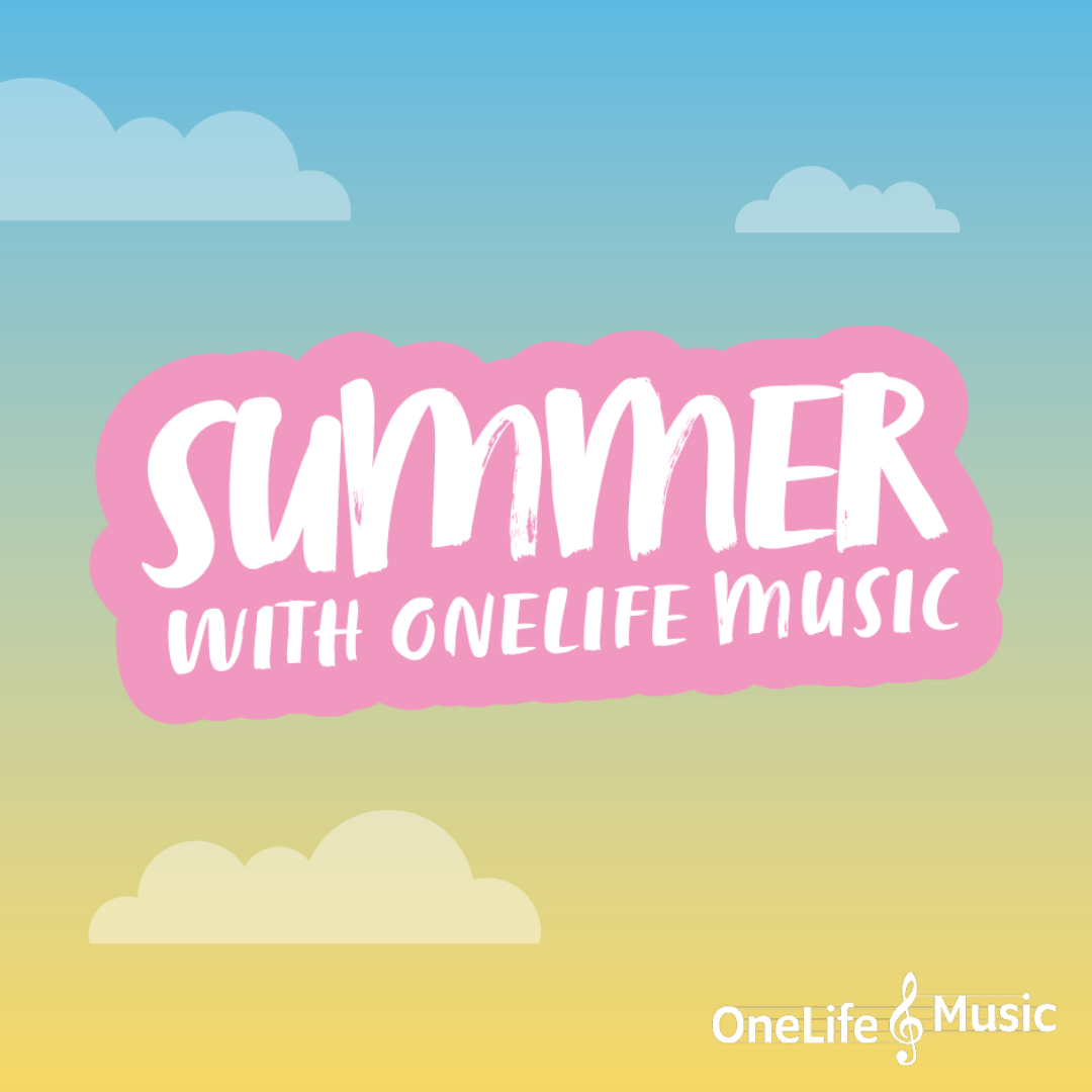 Summer with OneLife Music