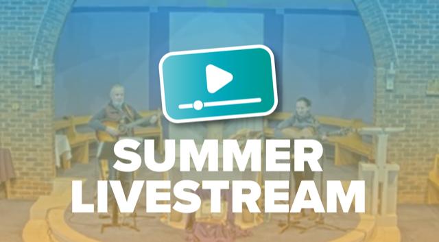 Summer livestream